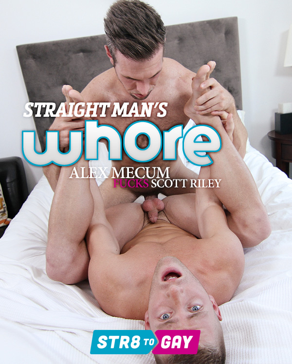 Straight Man's Whore (Alex Mecum Fucks Scott Riley) (Part 3) at Str8 To Gay