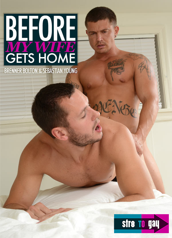 Before My Wife Gets Home (Brenner Bolton & Sebastian Young) at Str8ToGay.com