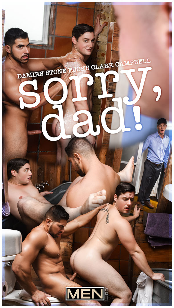 Sorry, Dad! (Damien Stone Fucks Clark Campbell) at Str8 To Gay