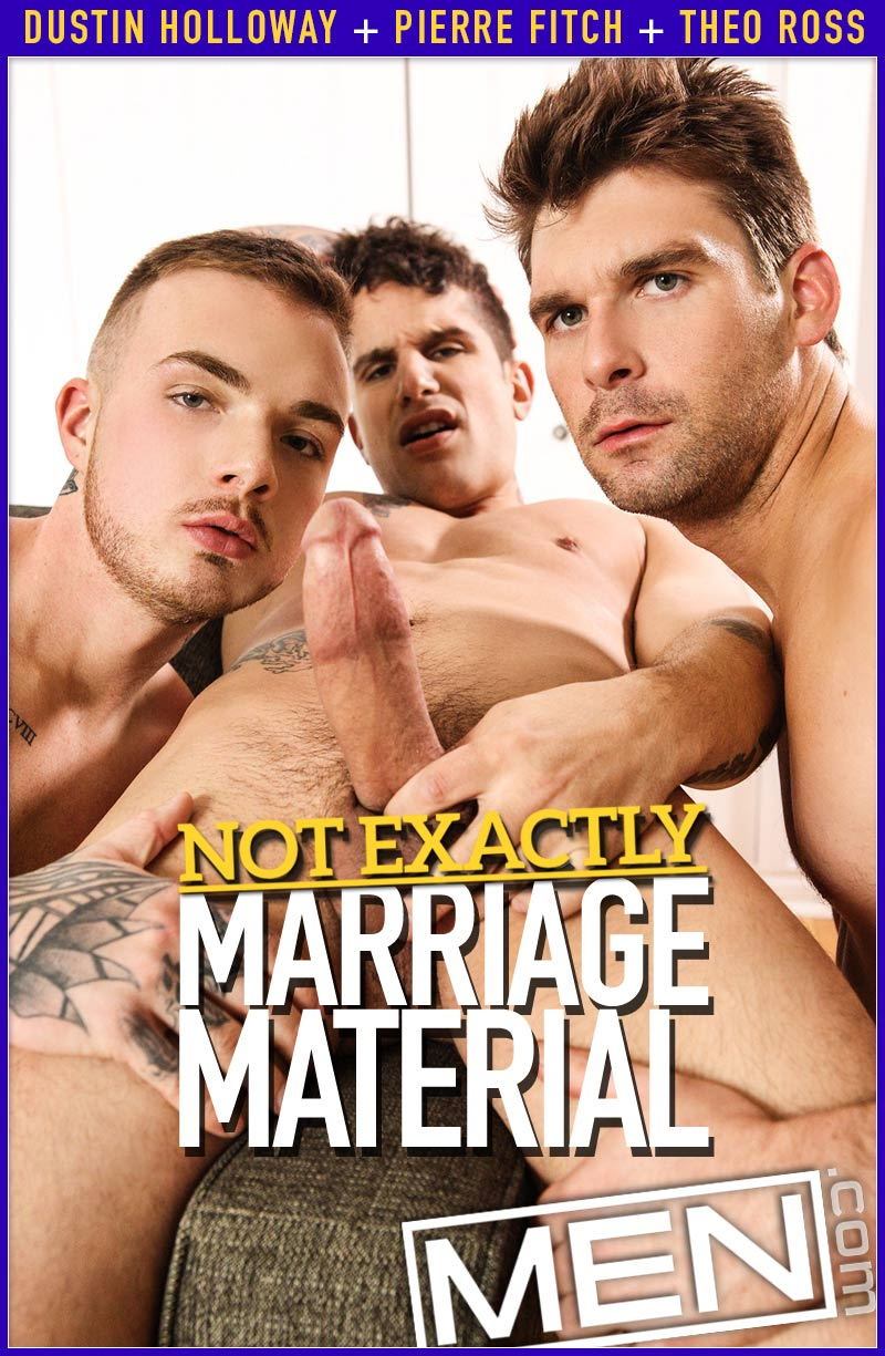 Not Exactly Marriage Material (Theo Ross and Pierre Fitch Tag-Team Dustin Holloway) at Str8 To Gay