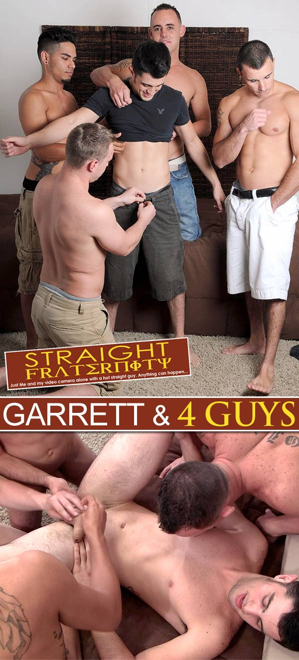 Garrett & 4 Guys at StraightFraternity
