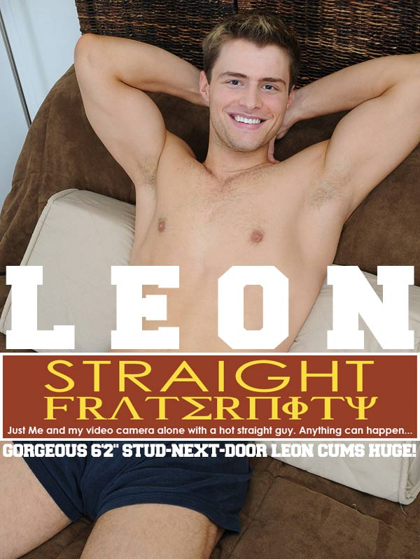 Leon (Cum-Gushing Audition) at StraightFraternity