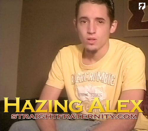 Hazing Alex at StraightFraternity