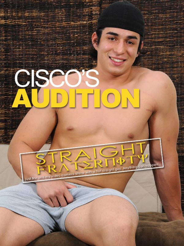 Cisco (Cisco's Audition)at StraightFraternity