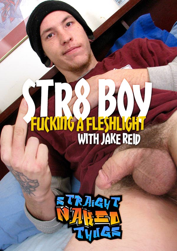 Jake Reid (Straight Boy Fucking A Fleshlight) at Straight Naked Thugs