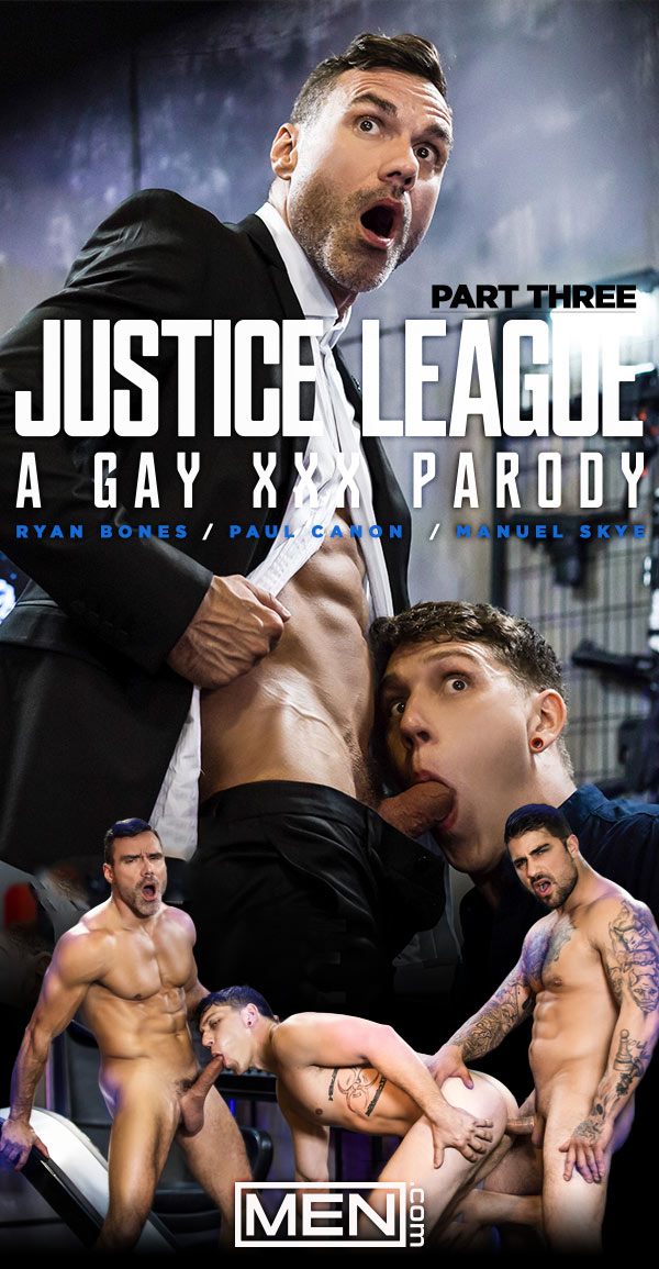 Justice League: A Gay XXX Parody (Manuel Skye (Alfred) and Ryan Bones (Batman) Tag-Team Paul Canon (Robin)) (Part 3) at Men.com