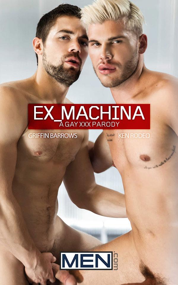 Ex-Machina: A Gay XXX Parody (Griffin Barrows & Ken Rodeo Flip-Fuck) (Part 4) at Men.com
