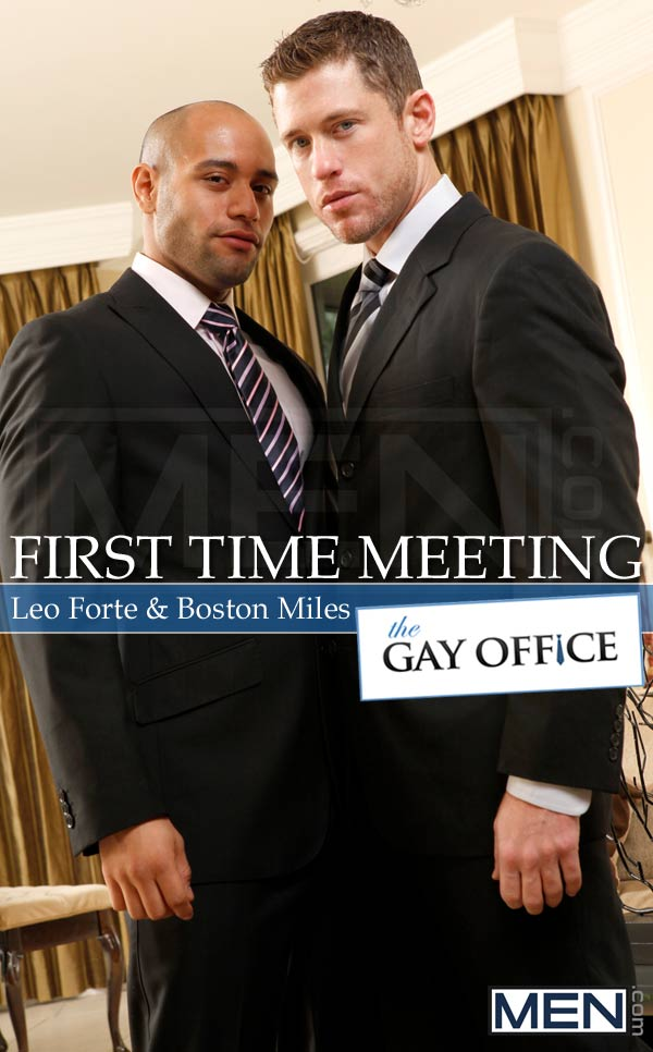 First Time Meeting (Leo Forte & Boston Miles) at The Gay Office