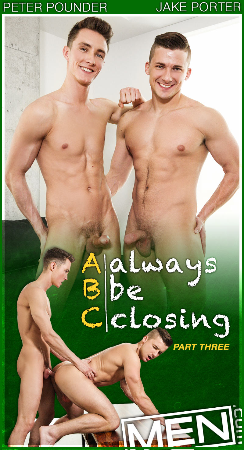 Always Be Closing, Part 3 (Peter Pounder Fucks Jake Porter) at The Gay Office