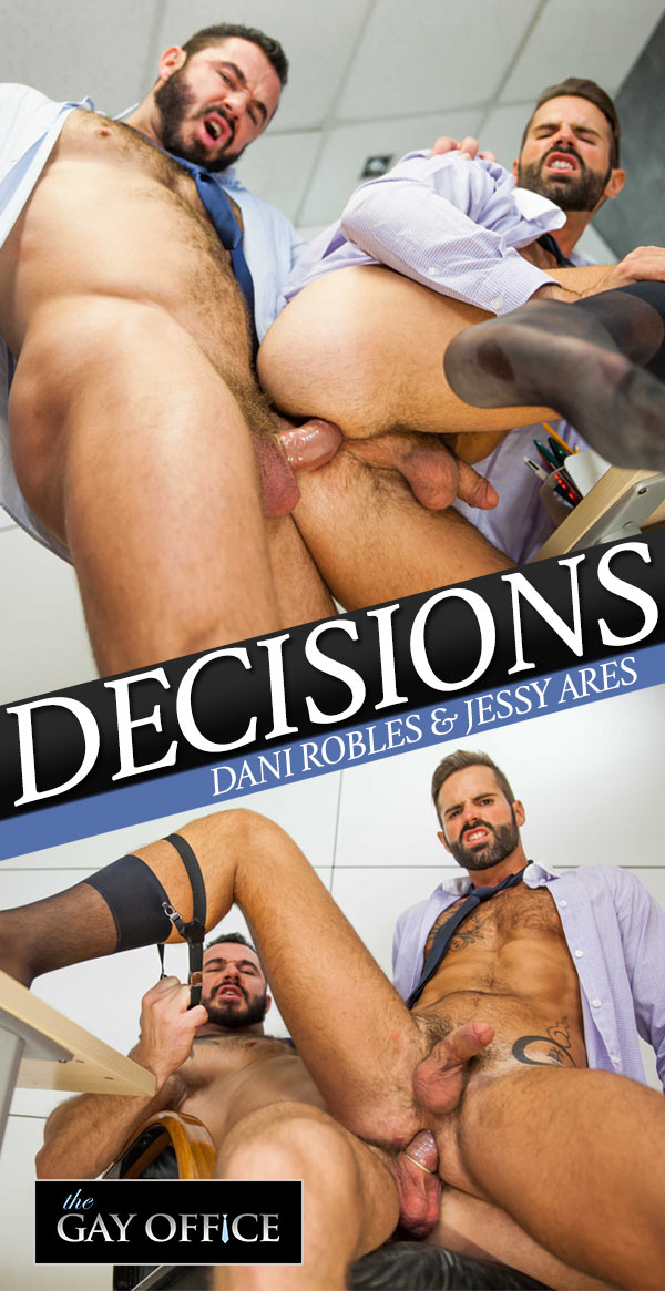 Decisions (Dani Robles & Jessy Ares) at The Gay Office