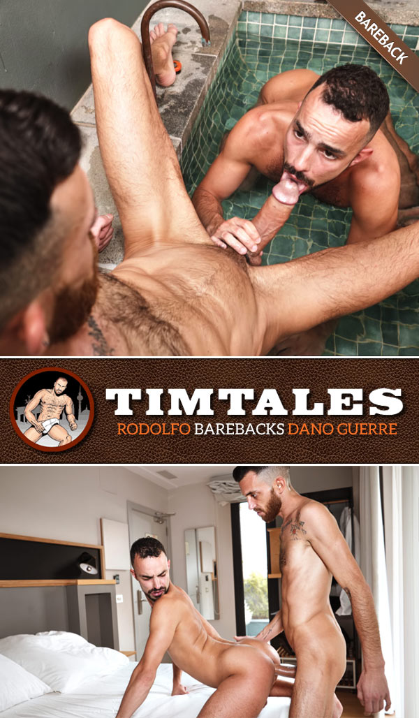Rodolfo Barebacks Dano Guerre at TimTales