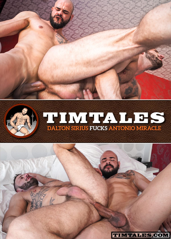 Dalton Sirius Fucks Antonio Miracle (Bareback) at TimTales