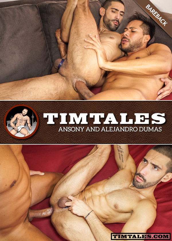 Ansony Fucks Alejandro Dumas (Bareback) at TimTales