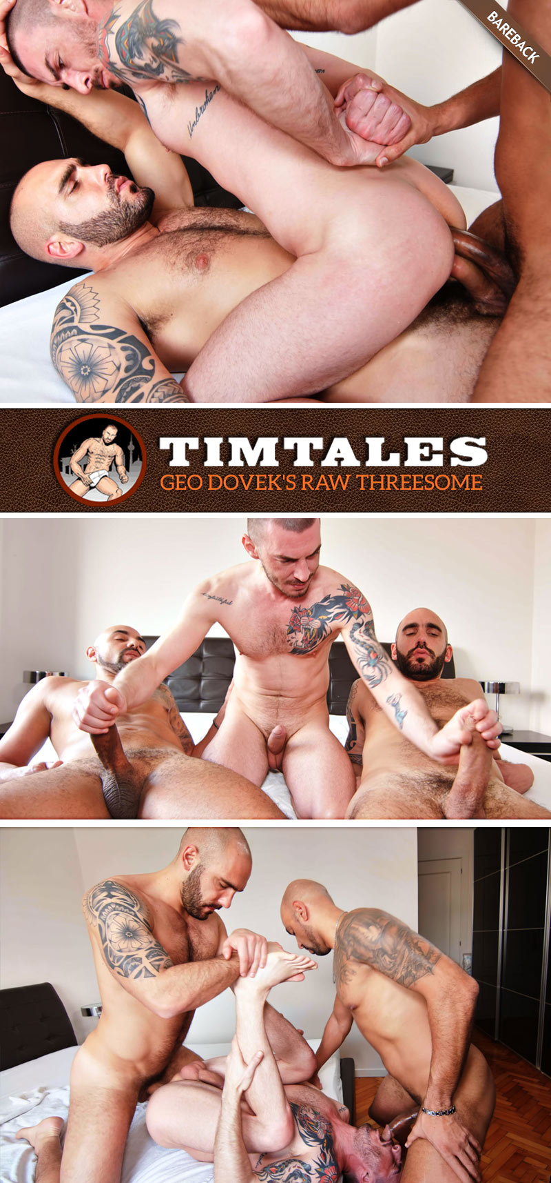 Geo Dovek's Raw Threesome (with Adam Sahar and Francisco Sants) at TimTales