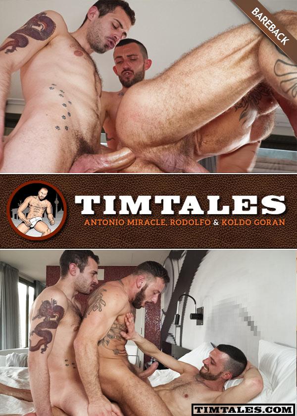 Antonio Miracle Double-Penetrated by Rodolfo & Koldo Goran (Bareback) at TimTales