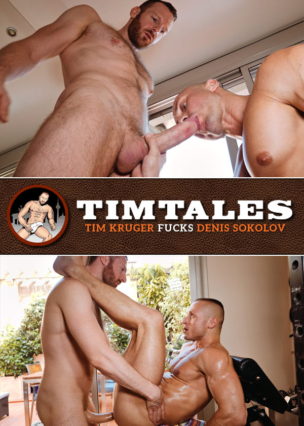 Tim Kruger Fucks Denis Sokolov at TimTales