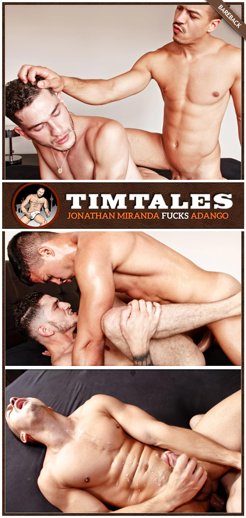 Jonathan Miranda Fucks Adango (Bareback) at TimTales