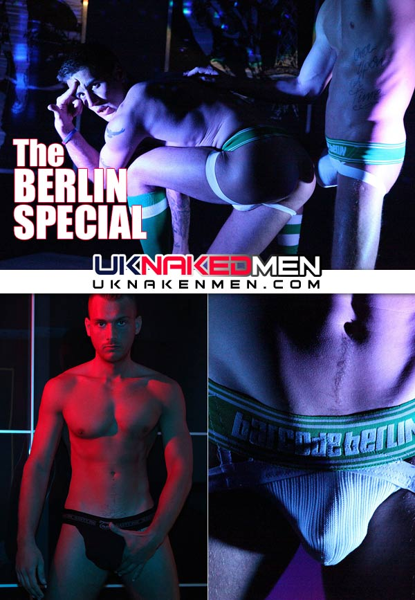 The Berlin Special (Dan Broughton, Shay Cruz & Jonny Kingdom) at UKNakedMen