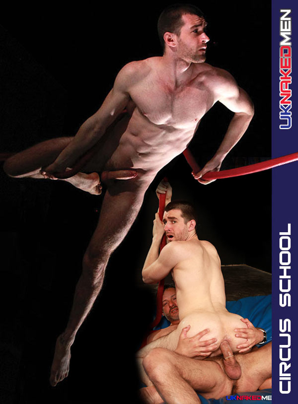 Circus School (Woody Fox & Antonio Garcia) at UKNakedMen