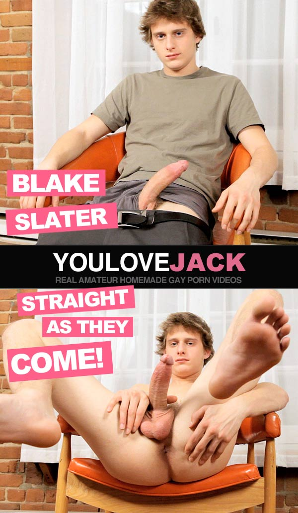 Blake Slater (Straight As They Come!) at You Love Jack