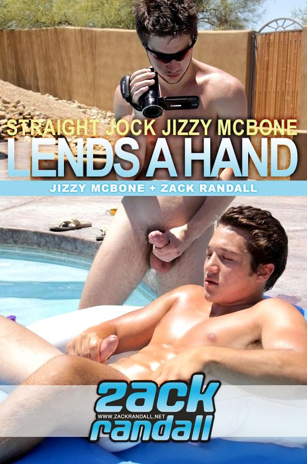 Zack Randall & Jizzy McBone (Str8 Jock Jizzy Lends A Hand) at ZackRandall.net
